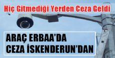 Erbaa'lı Cüneyt Amcaya Gitmediği Yerden Trafik Cezası