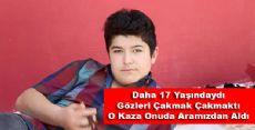 Erbaa'lı Gençte O Kazada Hayatını Kaybetti