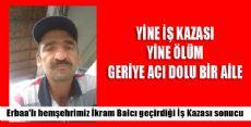 Erbaa'lı Hemşehrimiz İş Kazasında Hayatını Kaybetti