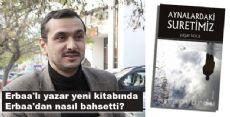 Erbaa'lı yazar yeni kitabında Erbaa'dan nasıl bahsetti?
