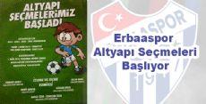Erbaaspor Altyapı Seçmeleri Başlıyor
