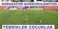 Erbaaspor Durdurulamıyor