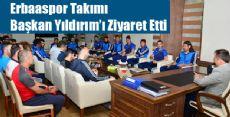 Erbaaspor Takımından Başkan'a Ziyaret