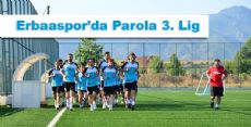 Erbaaspor'da Parola 3. Lig