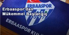 Erbaaspor'dan Mükemmel Başlangıç