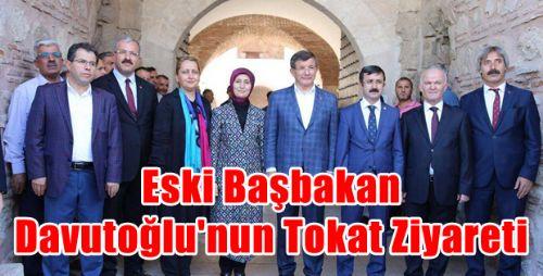 Eski Başbakan Davutoğlu'nun Tokat Ziyareti