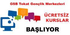 GSB Tokat Gençlik Merkezleri Ücretsiz Kurs Kayıtları Başladı