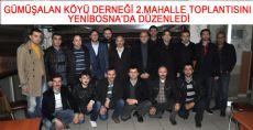 GÜMÜŞALAN KÖYÜ DERNEĞİ 2.MAHALLE TOPLANTISINI YENİBOSNA'DA DÜZENLEDİ