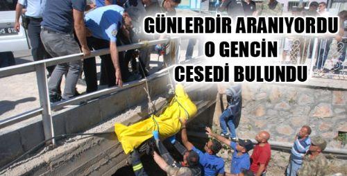 GÜNLERDİR SULAMA KANALINDA ARANIYORDU