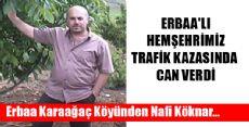 HEMŞEHRİMİZ TRAFİK KAZASINDA HAYATINI KAYBETTİ
