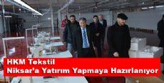 HKM Tekstil Niksarda Yatırıma Hazırlanıyor