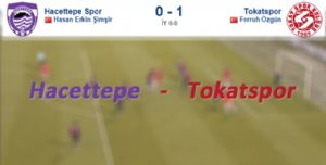 Hacettepe - Tokatspor Karşılaşmayı Tokatspor 1-0 kazandı.