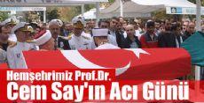 Hemşehrimiz Prof. Dr. Cem Say'ın ACI GÜNÜ