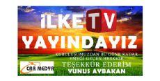İLKE TV YAYINDA
