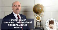 İstanbul Üniversitesi rektörlüğüne Hemşehrimiz Atandı