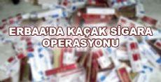 KAÇAK SİGARA OPERASYONU