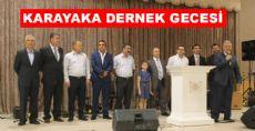 KARAYAKA'LILAR DERNEK GECESİNDE BULUŞTU