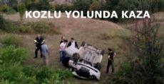 KOZLU YOLUNDA KAZA