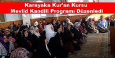 Karayaka Kur'an Kursu Mevlid Kandili Programı Düzenledi