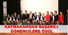 Kaymakamdan 294 öğrenciye Ödül