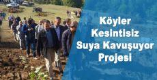 Köyler Kesintisiz Suya Kavuşuyor Projesi