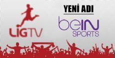 LİG TV YENİ ADI beIN Sports