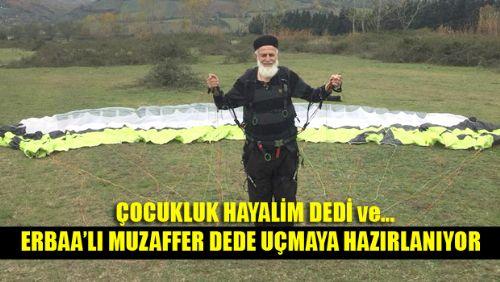 MUZAFFER DEDE'NİN HAYALİ GERÇEK OLUYOR