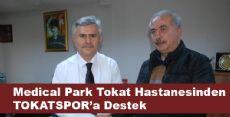 Medical Park Tokat Hastanesinden TOKATSPOR'a Destek