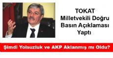 Milletvekili Doğru: Şimdi Yolsuzluk ve AKP Aklanmış mı Oldu?