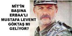 Milli İstihbarat Teşkilatı (MİT) Yeni Müsteşarı Mustafa Levent Göktaş Mı Olacak?