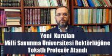 Milli Savunma Üniversitesi Rektörlüğü'ne atama