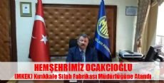 Mkek Silah Fabrikası Müdürlüğüne Hemşehrimiz Atandı