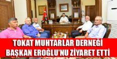 Muhtarlardan Eroğlu'na Ziyaret