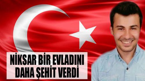 NİKSAR'LI ŞEHİT İSTANBUL'DA DEFNEDİLECEK