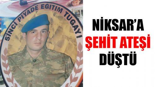 Niksar'a ŞEHİT ATEŞİ Düştü