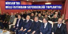 Niksar'da Milli İstihdam Seferberliği Toplantısı Yapıldı