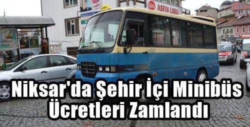 Niksar'da Şehir İçi Minibüs Ücretleri Zamlandı