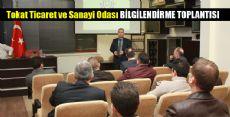 ODA MECLİSİNDE BİLGİLENDİRME TOPLANTISI