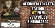 OT FİLMİ 23 EYLÜLDE SİNEMALARDA