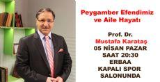 Prof. Dr. Mustafa Karataş Bu Pazar Erbaa'da
