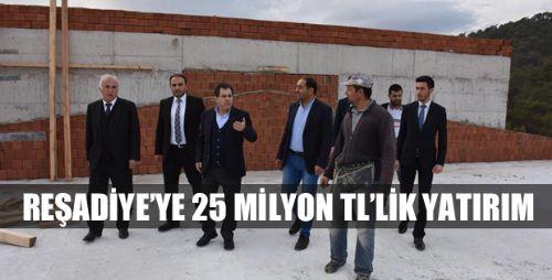 Reşadiye'ye, 25 Milyon Liralık Yatırım
