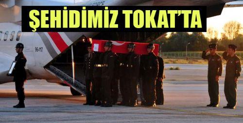 ŞEHİDİMİZ TOKAT'TA