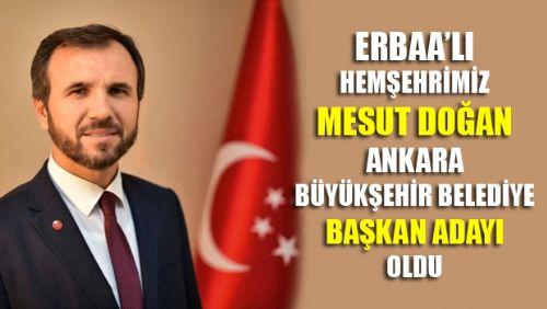 Saadet Partisi'nin Ankara adayı Erbaa'lı Hemşehrimiz Mesut Doğan oldu