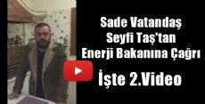 Sade Vatandaş Seyfi Taş'tan Bir Video Daha