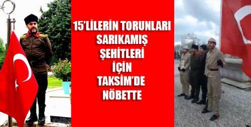 Sarıkamış Şehitleri İçin Taksim'de 2 Saat Nöbet