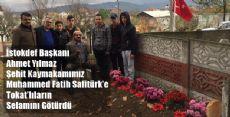 Şehit Kaymakam Safitürk'ün Kabri ve Ailesine Tokatlılardan Ziyaret