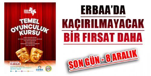 TEMEL OYUNCULUK KURSU ERBAA'DA BAŞLIYOR!