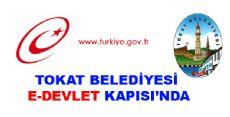 TOKAT BELEDİYESİ E-DEVLET KAPISINDA