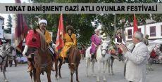TOKAT DANİŞMENT GAZİ ATLI OYUNLAR FESTİVALİ BAŞLADI
