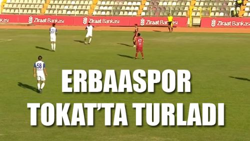 TOKAT DERBİSİNİ ERBAASPOR KAZANDI